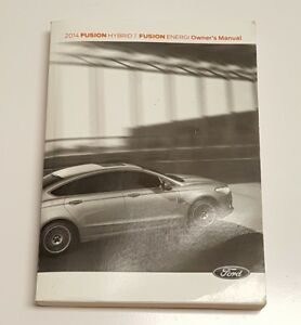 2014 FORD FUSION HYBRID ENERGI OWNERS MANUAL USER GUIDE S